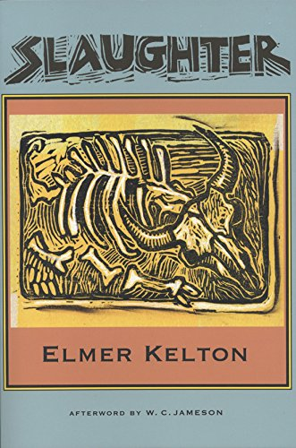 Slaughter (Texas Tradition Series) (0875653715) by Elmer Kelton