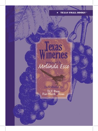 9780875653969: Texas Wineries (Texas Small Book)