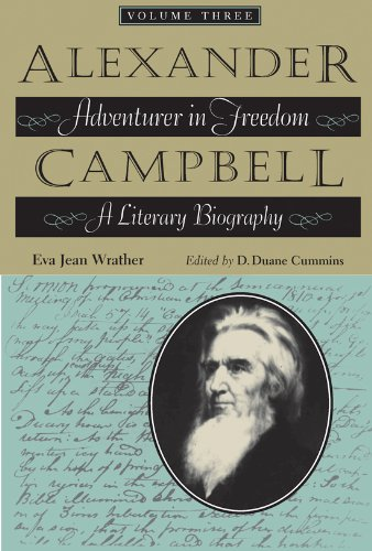 9780875654003: Alexander Campbell: Adventurer in Freedom: A Literary Biography, Volume Three