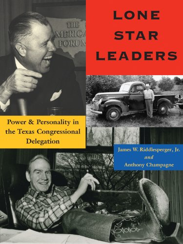 Lone Star Leaders: Power and Personalityin the Texas Congressional Delegation