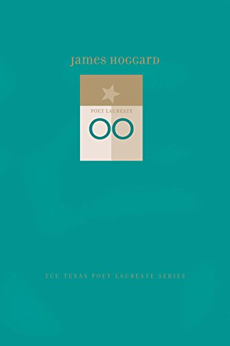 James Hoggard: New and Selected Poems (TCU Texas Poets Laureate Series): Hoggard, James