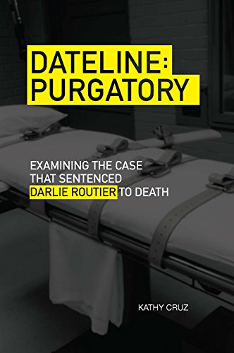 9780875656106: Dateline Purgatory: Examining the Case that Sentenced Darlie Routier to Death