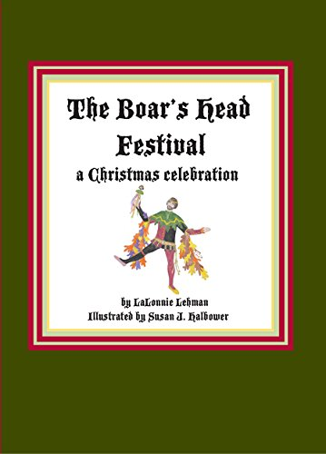 9780875656175: The Boar's Head Festival: A Christmas Celebration