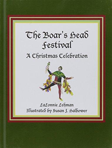9780875656267: The Boar's Head Festival: A Christmas Celebration