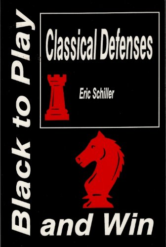 9780875682198: Black to Play Classical Defenses and Win