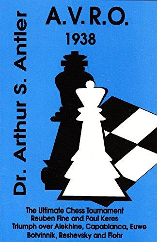 9780875682327: AVRO 1938 - The Ultimate Chess Tournament
