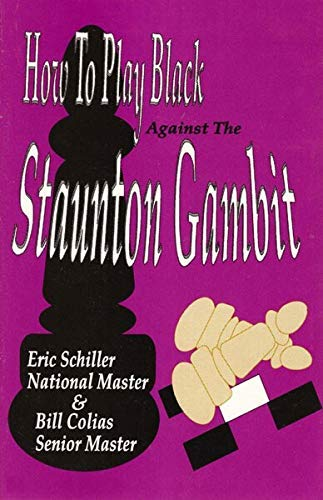 9780875682365: How to Play Black Against the Staunton Gambit