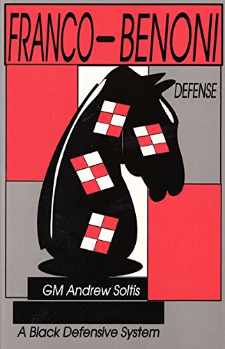 9780875682402: The Franco-Benoni Defense: A Black Defensive System
