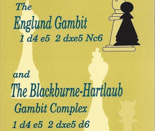 9780875682426: The Englund Gambit and The Blackburne-Hartlaub Gambit Complex