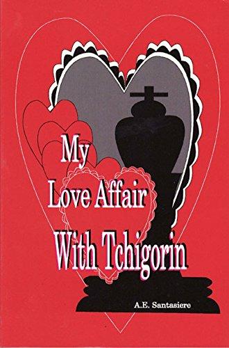 9780875682594: My Love Affair with Tchigorin