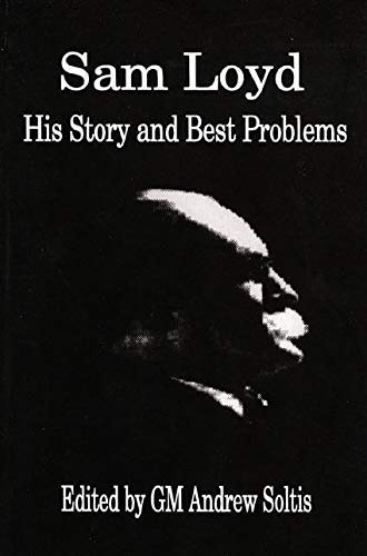 9780875682679: Sam Loyd: His Story and Best Problems