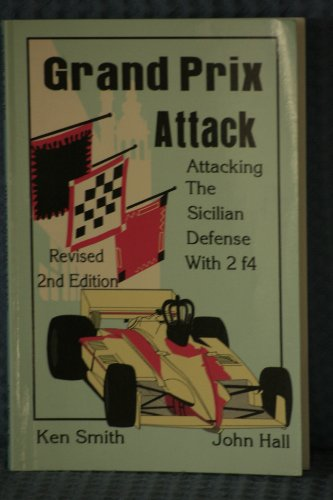 9780875682761: Grand Prix Attack: Attacking the Sicilian Defense with 2 f4