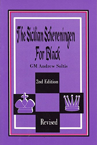 The Sicilian Scheveningen For Black: Soltis, Andy
