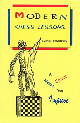 9780875682839: Modern chess lessons: A coach makes you improve