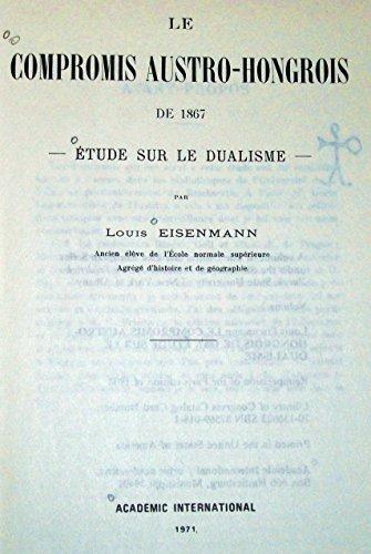 9780875690186: Compromis Austro Hongrois De Etude