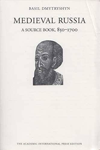 9780875692180: Medieval Russia: A source book, 850-1700