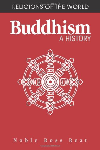 9780875730028: Buddhism: A History (Religions of the World)