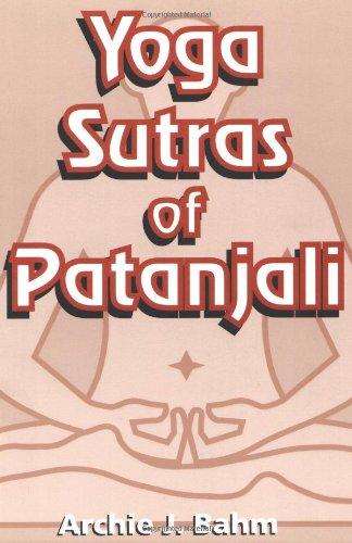 Yoga Sutras of Patanjali: Archie J. Bahm