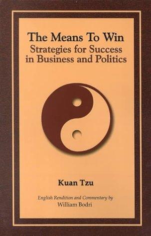 The Means to Win: Success Strategies for: Bodri, William; Tzu,