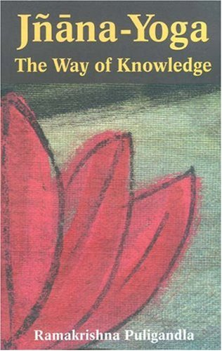 9780875730912: Jnana-Yoga: The Way of Knowledge