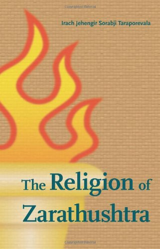 9780875730929: The Religion of Zarathushtra