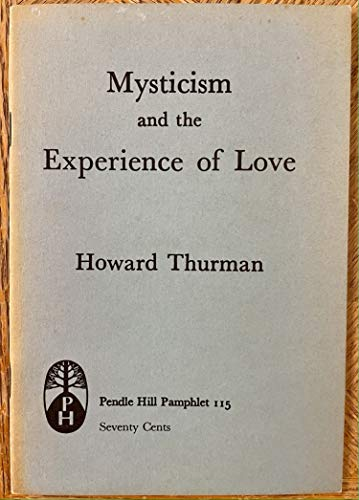 9780875741154: Mysticism and the Experience of Love