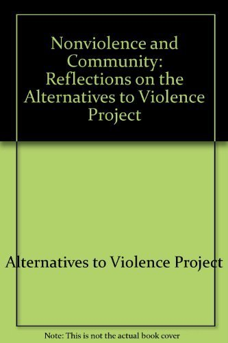 9780875743226: Nonviolence and community: Reflections on the Alternatives to Violence Project (Pendle Hill pamphlet)