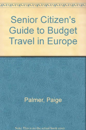 9780875760995: Senior Citizen's Guide to Budget Travel in Europe