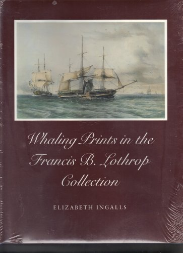 9780875771540: Whaling Prints in the Francis B. Lothrop Collection