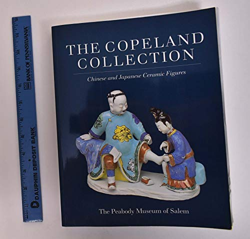 9780875771588: The Copeland Collection: Chinese and Japanese Ceramic Figures