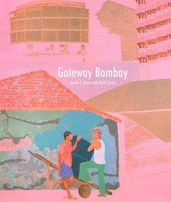 Gateway Bombay: Bean, Susan S.; Citron, Beth