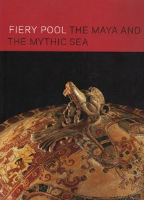 9780875772196: Fiery Pool: The Maya and the Mythic Sea