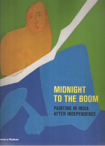 Midnight to the Boom: Painting in India: Bean, Susan B.