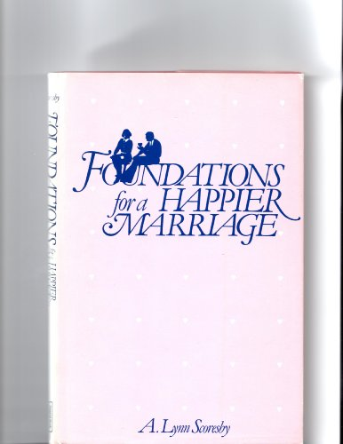 Foundations for a Happier Marriage