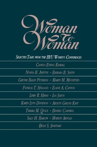 9780875790350: Woman to Woman: Selected Talks From the BYU Women's Conferences