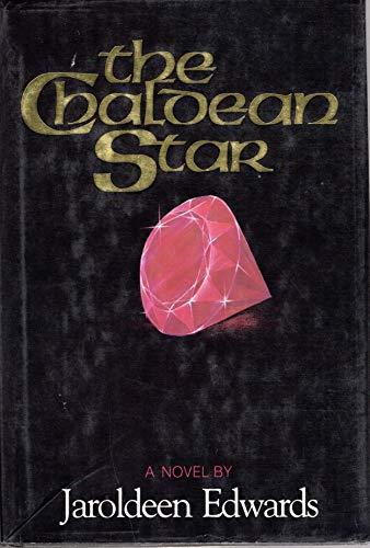 9780875790404: The Chaldean Star: A Novel