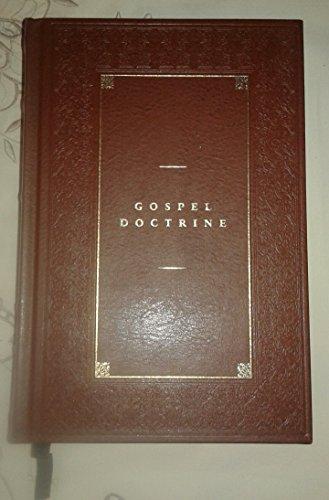 Gospel Doctrine: Sermons and Writings of President: Joseph F. Smith