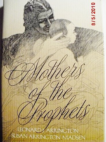 9780875790695: Mothers of the Prophets