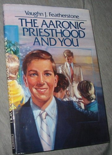 9780875790855: The Aaronic priesthood and you