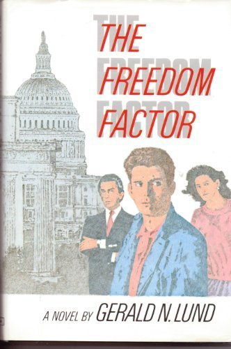 9780875790985: The freedom factor