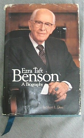 Ezra Taft Benson: A Biography --Signed--