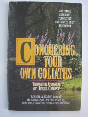 9780875791562: Conquering Your Own Goliaths