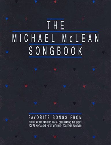 9780875791654: The Michael McLean Songbook