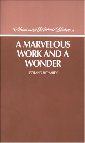 9780875791715: A marvelous work and a wonder (Missionary reference library)