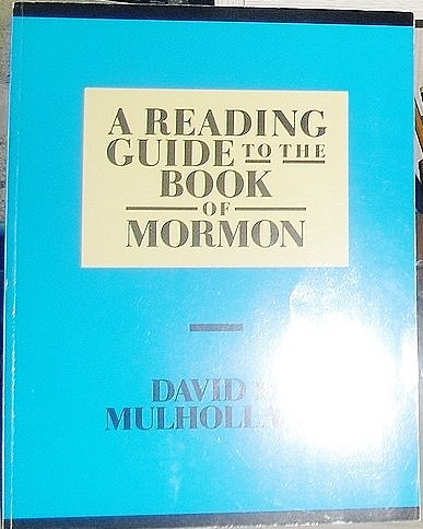 Reading Guide to the Book of Mormon: David Mulholland