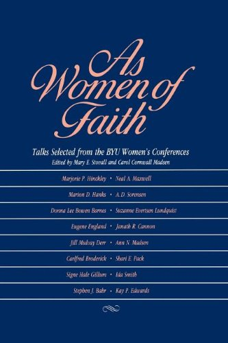 9780875792002: As Women of Faith: Talks Selected from the Byu Women's Conferences