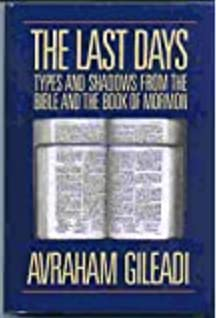 9780875792873: The Last Days: Types and Shadows from the Bible and the Book of Mormon