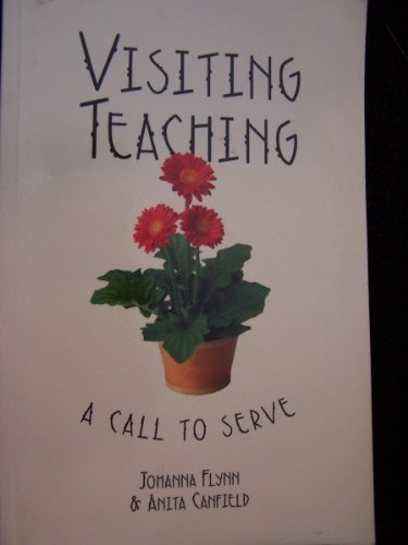 9780875792880: Visiting teaching: A call to serve
