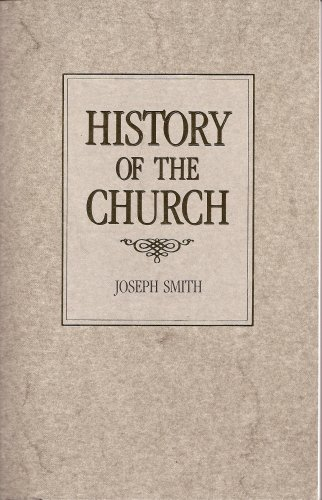 History of the Church of Jesus Christ: Joseph Smith