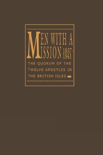 9780875795461: Men With a Mission: The Quorum of the Twelve Apostles in the British Isles, 1837-1841